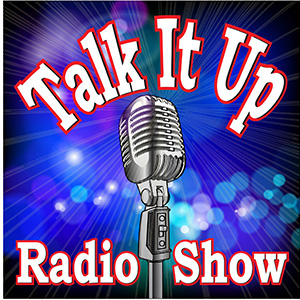 Talk It Up Radio Show, Inc.